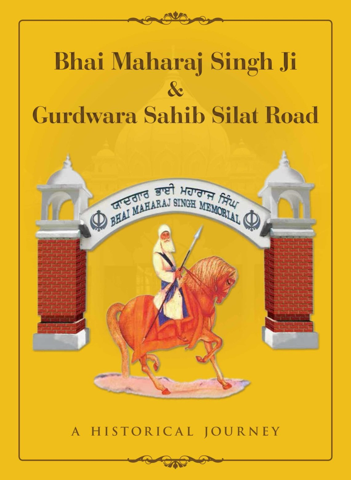 Bhai Maharaj Singh Ji & Gurdwara Sahib Silat Road - 2nd Revision-1