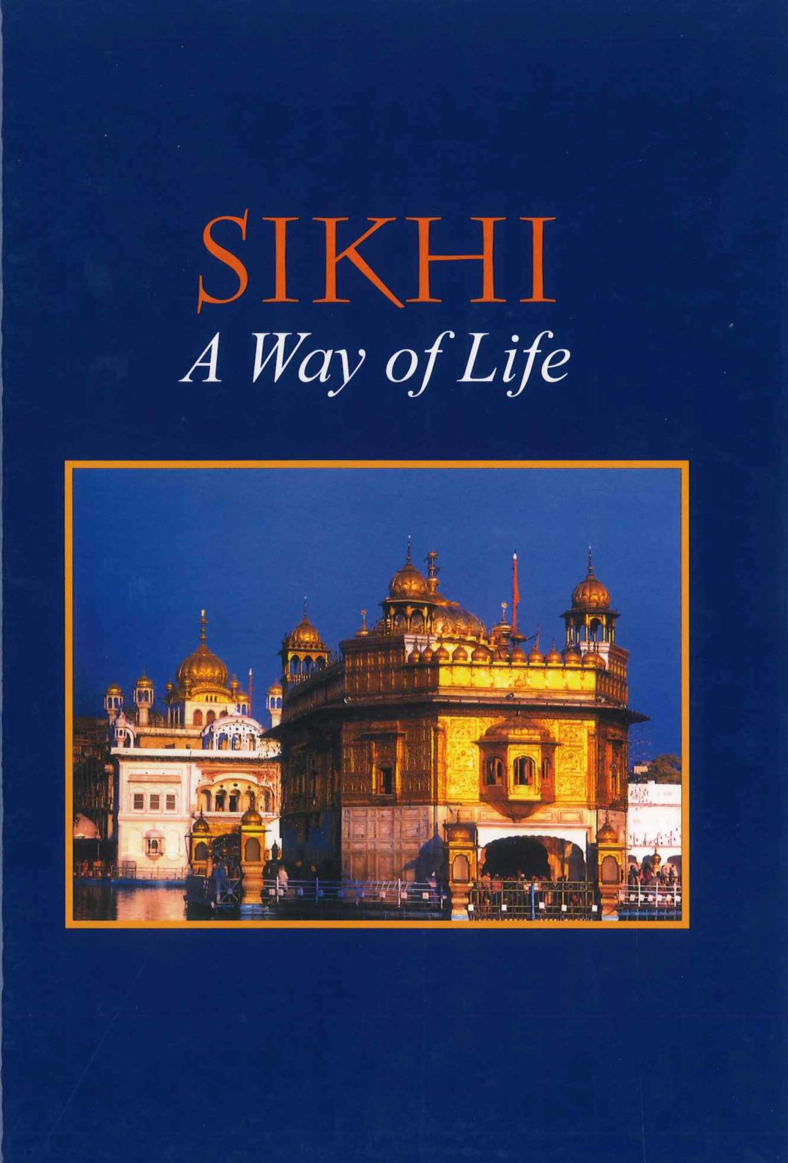 Sikhi Way of Life